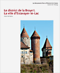 Cover «Les Monuments d'art et d'histoire du canton de Fribourg VI. Le district de la Broye I. La ville d'Estavayer-le-Lac»