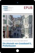 EPUB Basel-Stadt VIII. Die Altstadt von Grossbasel II, Profanbauten