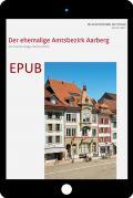 Cover «EPUB Die Kunstdenkmäler des Kantons Bern, Land IV. Der ehemalige Amtsbezirk Aarberg»