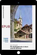 Cover «EPUB Die Nydeggkirche in Bern und ihr Quartier»