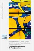 Cover «Vitraux contemporains de l'arc jurassien»