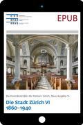 EPUB Zürich N.A. VI. Stadt Zürich VI. Die Grossstadt Zürich 1860-1940
