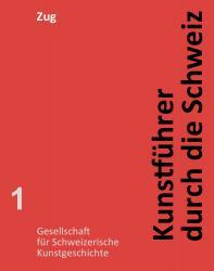 Kunstführer durch die Schweiz - Kanton Zug EPUB