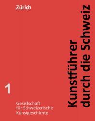 Kunstführer durch die Schweiz - Kanton Zürich