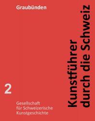Kunstführer durch die Schweiz - Kanton Graubünden EPUB