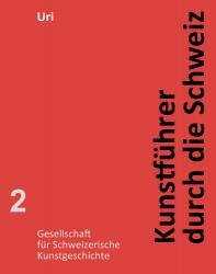 Kunstführer durch die Schweiz - Kanton Uri EPUB