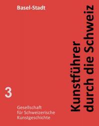 Kunstführer durch die Schweiz - Kanton Basel-Stadt EPUB