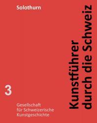 Kunstführer durch die Schweiz - Kanton Solothurn EPUB