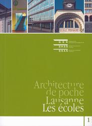 Architecture de poche : Lausanne – les écoles