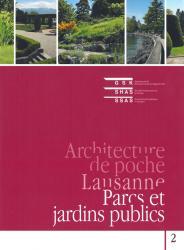 Volume 2 : Lausanne – Parcs et jardins publics