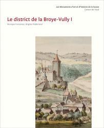 Les Monuments d'art et d'histoire du canton de Vaud, tome VIII. Le district de l