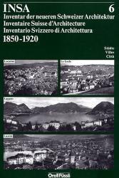 INSA Band 6: Locarno, Le Locle, Lugano, Luzern