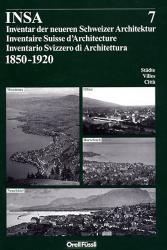 INSA Band 7: Montreux, Neuchâtel, Olten, Rorschach
