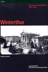 Architektur und Städtebau 1850-1920. Winterthur