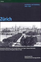 Architektur und Städtebau 1850-1920. Zürich
