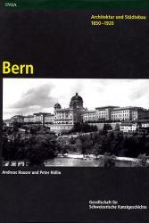 Architektur und Städtebau 1850-1920. Bern