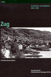 Architektur und Städtebau 1850-1920. Zug