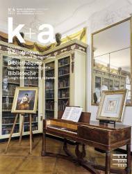 k+a 2013.4 : Bibliotheken | Bibliothèques | Biblioteche