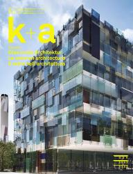 k+a 2014.1 : Glas in der Architektur | Le verre en architecture | Il vetronell'a