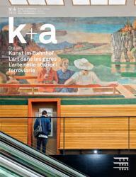 Cover k+a 2015.4 : Kunst im Bahnhof | L'art dans les gares | L'arte nelle stazio