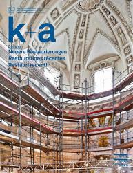Cover k+a 2012.1 Neuere Restaurierungen - Restaurations récentes - Restauri rece