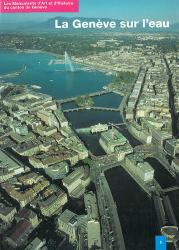 Band 89. Genève I. La ville de Genève I. La Genève sur l'eau
