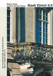 Band 102. Zürich, Neue Ausgabe II.II. Die Stadt Zürich II.II. Altstadt links der