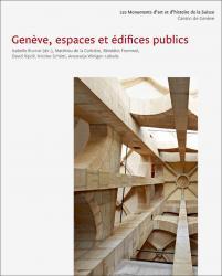 MAH Genève IV. Genève, espaces et édifices publics