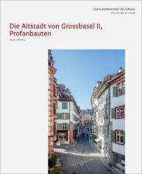Die Kunstdenkmäler des Kantons Basel-Stadt VIII. Die Altstadt von Grossbasel II, Profanbauten