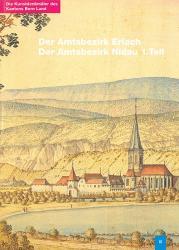 Band 90. Bern Land II. Der Amtsbezirk Erlach. Der Amtsbezirk Nidau (1. Teil)