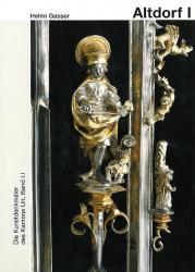 Band 96. Uri I.I. Altdorf, 1. Teil. Kantonseinleitung, Ortseinleitung, Sakralbau