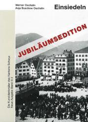 Jubiläumsband KdS 101 Schwyz, Neue Ausgabe III.II. Einsiedeln II. Dorf und Viert