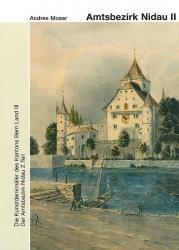 Band 106. Bern Land III. Der Amtsbezirk Nidau, 2. Teil
