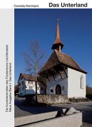 Die Kunstdenkmäler des Fürstentums Liechtenstein. Neue Ausgabe Band I. Das Unter
