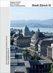 KdS 131 Zürich N.A. VI. Stadt Zürich VI. Die Grossstadt Zürich 1860–1940