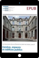 EPUB Genève IV. Genève, espaces et édifices publics