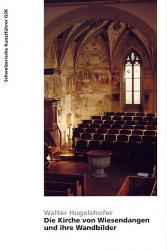 Die Kirche von Wiesendangen und ihre Wandbilder