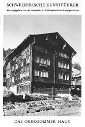 Das Obergommer Haus