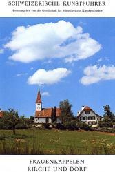 Frauenkappelen. Kirche und Dorf