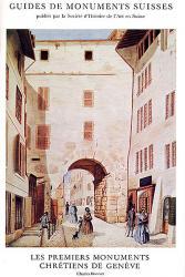 Les premiers monuments chrétiens de Genève