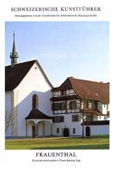 Frauenthal. Zisterzienserinnenabtei Cham Kanton ZG
