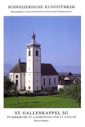 St. Gallenkappel SG. Pfarrkirche St. Laurentius und St. Gallus
