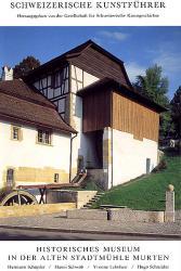 Historisches Museum in der alten Stadtmühle Murten