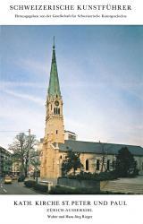 Kath. Kirche St. Peter und Paul. Zürich-Aussersihl