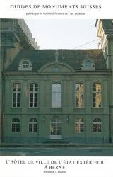 L'hôtel de Ville de l'Etat extérieur à Berne