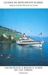 Les bateaux à roues du Lac Léman