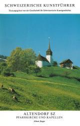 Altendorf SZ. Pfarrkirche und Kapellen