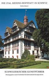 Die Ital Reding-Hofstatt in Schwyz
