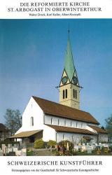 Die reformierte Kirche St. Arbogast in Oberwinterthur