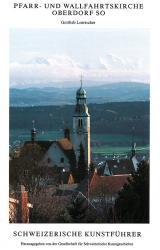 Pfarr- und Wallfahrtskirche Oberdorf SO